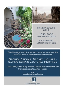 Presentation given on 30 June by Diana Darke and Zahed Tajeddin to the Global Heritage Fund UK on saving Syria's Cultural Heritage